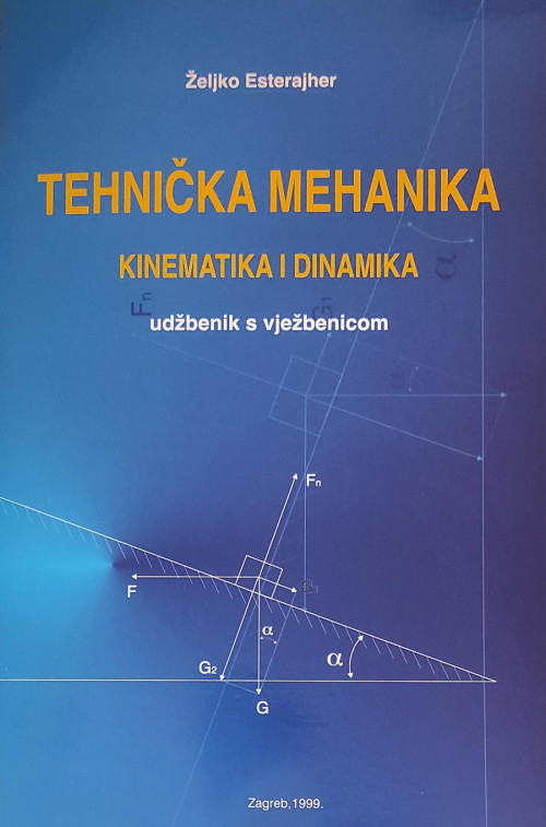 Tehnička mehanika - kinematika i dinamika 1999