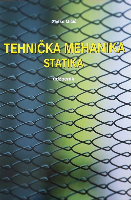 Tehnička mehanika - statika 2001