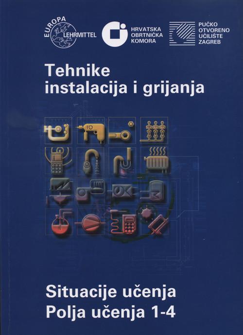 Tehnika instalacija i grijanja - Polja učenja 1-4 2010
