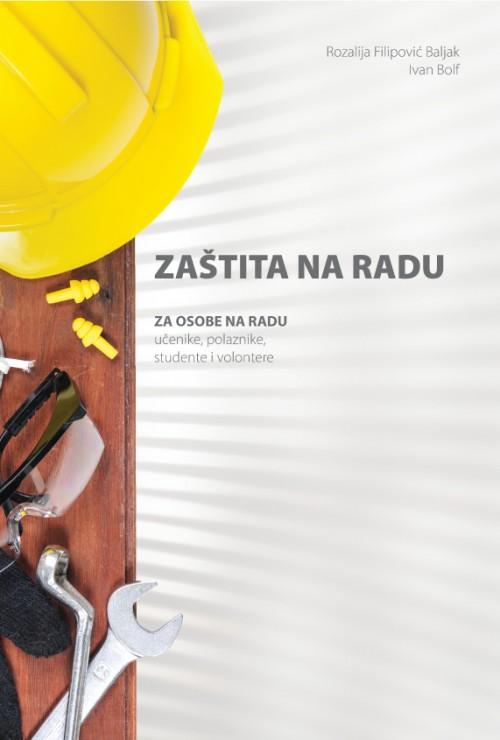 Zaštita na radu za osobe na radu učenike, polaznike, studente i volontere 2017
