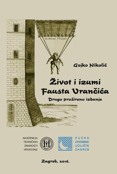 Život i izumi Fausta Vrančića- 2. prošireno izdanje 2016